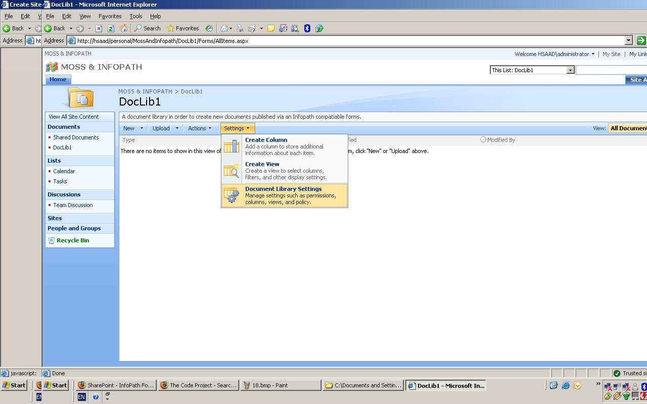 MOSS 2007 and MS Office InfoPath 2007 Part 01